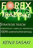 FOREX TRADING STRATEGIE VERDIENEN +2.000 €, $, £ PRO MONAT: Strategie TR.ECM, Vollzeit-Händler mit Mehr Als 40 Jahren Erfahrung