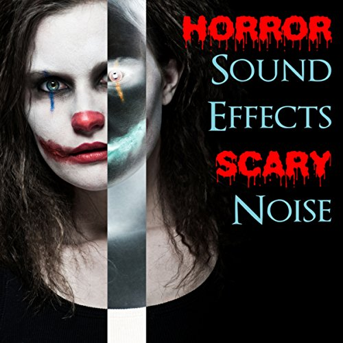 Horror Sound Effects Scary Noise - Best Background Music for Your Horror Halloween Party Night