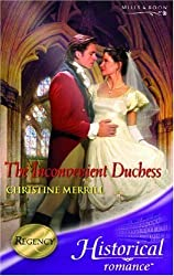 The Inconvenient Duchess (Mills & Boon Historical) by Christine Merrill (2006-10-06)