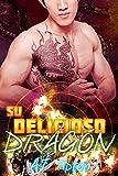 Su Delicioso Dragón: Un Romance Paranormal Entre un Hombre Dragón y una Mujer Tigre (Su Dragón Motociclista nº 2)