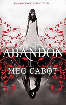 Abandon: 1/3 (Abandon Trilogy) von [Cabot, Meg]