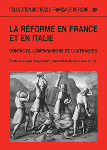 la-reforme-en-france-et-en-italie-contacts-comparaisons-et-contrastes-collection-de-lecole-francaise