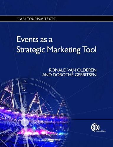 Events as a Strategic Marketing T (CABI Tourism Texts)