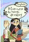 Torres de Malory: Primer curso par Enid Blyton