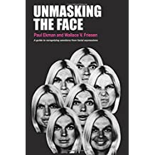 Unmasking the Face: A guide to recognizing emotions from facial expressions