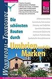 Reise Know-How Wohnmobil-Tourguide Umbrien und die Marken: Die schönsten Routen - Gaby Gölz