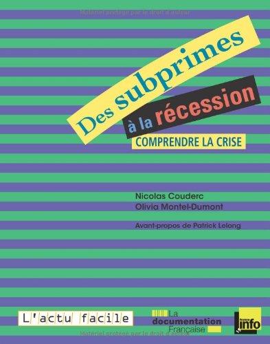 Des subprimes à la récession : Comprendre la crise