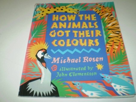 How the animals got their colours
