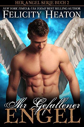 Ihr Gefallener Engel (Her Angel Romanzen Serie 2)