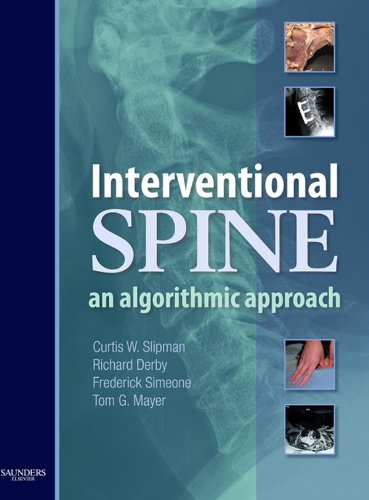 Interventional Spine E-Book: An Algorithmic Approach