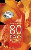 80 Days - Die Farbe der Begierde: Band 2 Roman