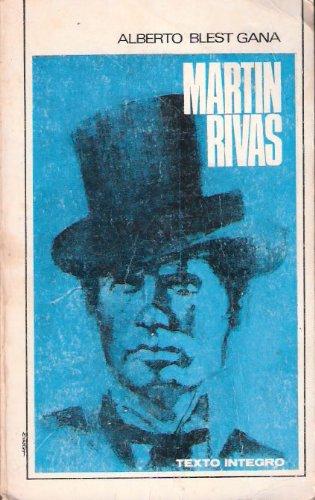 Martín Rivas por Alberto Blest Gana