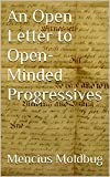 An Open Letter to Open-Minded Progressives (English Edition)
