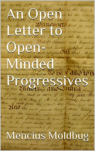 An Open Letter to Open-Minded Progressives eBook: Mencius