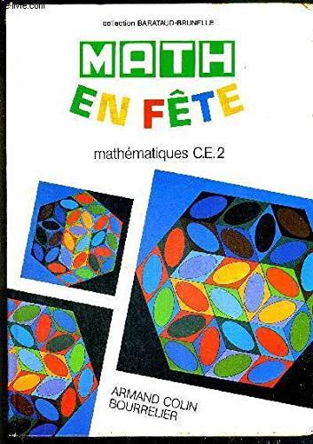Math en fête : Mathématiques C.E.2