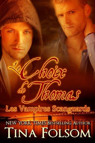 Le choix de Thomas (Les Vampires Scanguards - Tome 8)