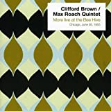 Songtexte von The Clifford Brown–Max Roach Quintet - More Live at the Bee Hive