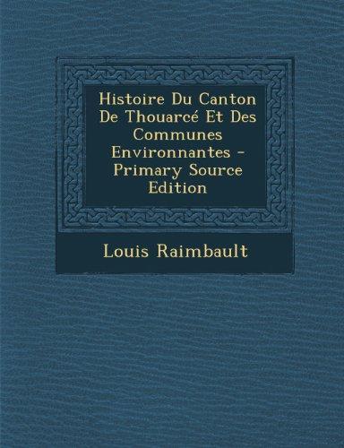 Histoire Du Canton de Thouarce Et Des Communes Environnantes