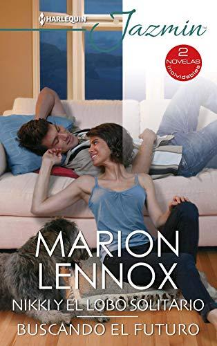 Nikki y el lobo solitario y Buscando el futuro de Marion Lennox