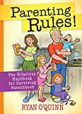 Parenting Rules!: The Hilarious Handbook for Surviving Parenthood by Ryan O'Quinn (2014-11-20)