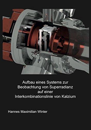 Aufbau eines Systems zur Beobachtung von Superradianz auf einer Interkombinationslinie von Kalzium (Physik)