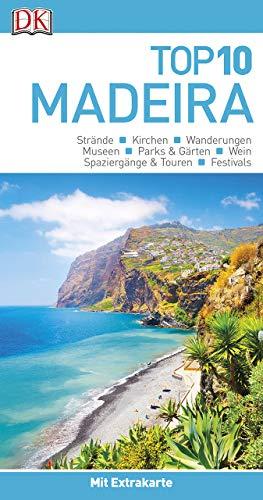 Top 10 Reiseführer Madeira: mit Extrakarte und kulinarischem Sprachführer zum Herausnehmen