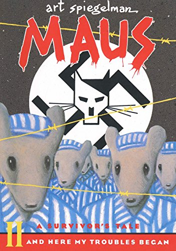 Maus II: A Survivor's Tale: And Here My Troubles Began: 002 (Maus a survivor's tale) por Art Spiegelman