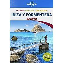 Ibiza y Formentera De cerca (Lonely Planet-Guías De cerca)