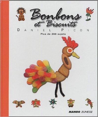 Bonbons et biscuits (livre-jeux) de Daniel Picon ( 11 février 2005 )