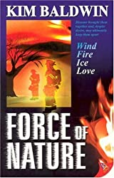Force of Nature by Kim Baldwin (2005-09-30)