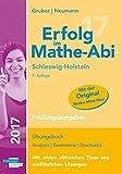 Erfolg im Mathe-Abi 2017 Schleswig-Holstein Prüfungsaufgaben: mit der Original Mathe-Mind-Map - Helmut Gruber