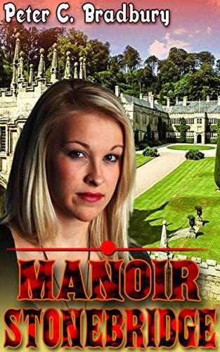 Stonebridge Manor par Peter C. Bradbury