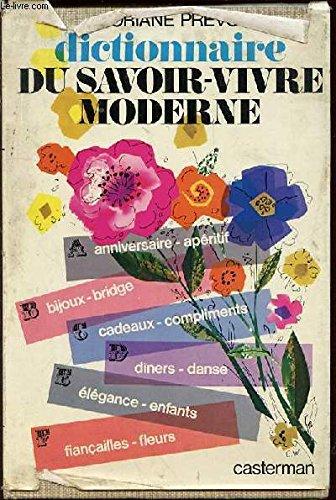 Dictionnaire du savoir-vivre moderne par Prevot Floriane