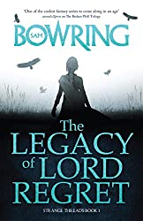 The Legacy of Lord Regret: Strange Threads: Book 1 (English Edition)