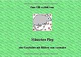 Oma Elli erzählt/Mäuschen Piep
