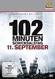 102 Minuten - Schicksalstag 11. September