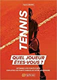 Tennis - Quel joueur êtes vous ?