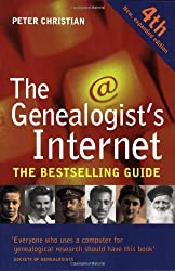 The Genealogist's Internet: Written by Peter Christian, 2009 Edition, (4th) Publisher: The National Archives [Paperback]