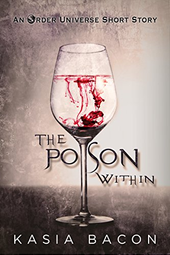 The Poison Within by Kasia Bacon | amazon.com
