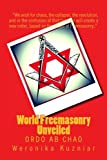 World Freemasonry Unveiled: Ordo ab Chao (Powerwolf Publications, Band 4)