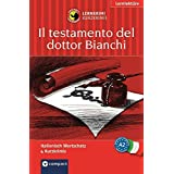 Il testamento del dottor Bianchi: Compact Lernkrimi. Italienisch Grundwortschatz - Niveau A2