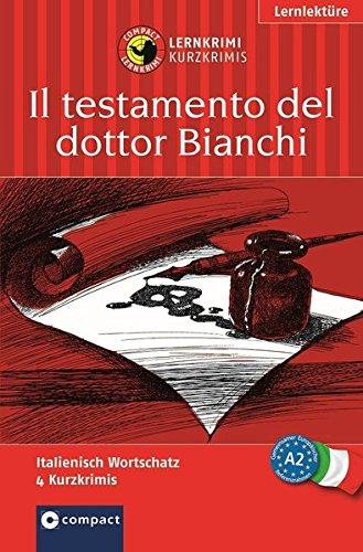 il-testamento-del-dottor-bianchi-compact-lernkrimi-italienisch-grundwortschatz-niveau-a2