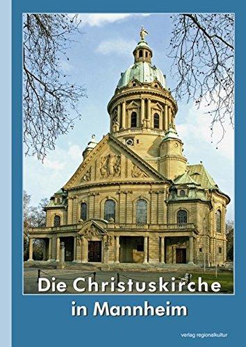 Die Christuskirche in Mannheim