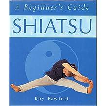 Shiatsu: A Beginner's Guide