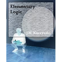 Elementary Logic: Third Edition (English Edition)