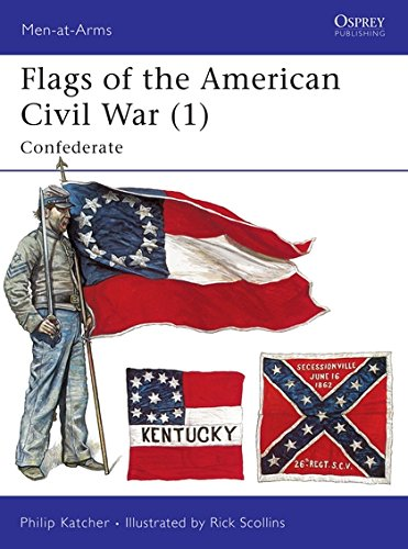 Flags of the American Civil War (1): Confederate (Men-at-Arms, Band 252) -
