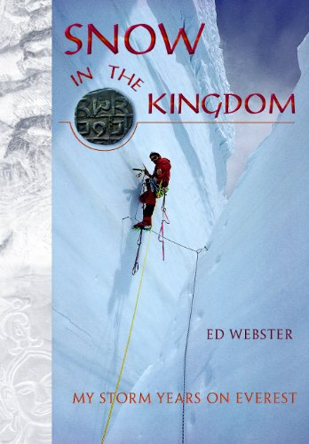 Mount Snow (Snow in the Kingdom: My Storm Years on Mount Everest (English Edition))