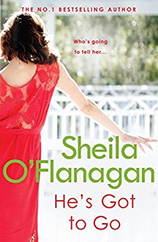 He's Got to Go by [O'Flanagan, Sheila]