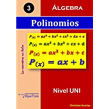 Polinomios: Álgebra (Las matemáticas son fáciles nº 3)