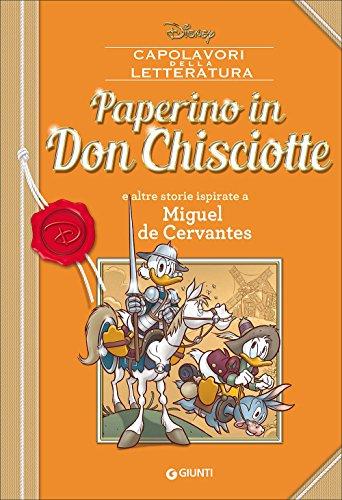 Paperino in Don Chisciotte e altre storie ispirate a Miguel de Cervantes (Capolavori della letteratura)